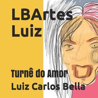 Lbartes Luiz: Turn� Do Amor