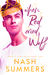 When Red Cried Wolf by Nash Summers
