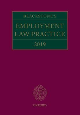 Blackstone's Employment Law Practice 2019 by Gavin Mansfield Qc
