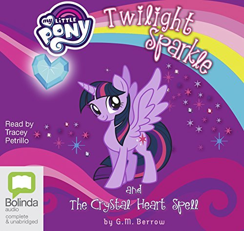 Twilight Sparkle and the Crystal Heart Spell: 1