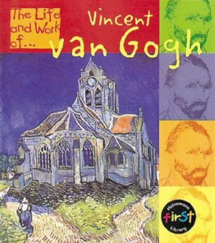 The Life and Work of Vincent Van Gogh Big Book
