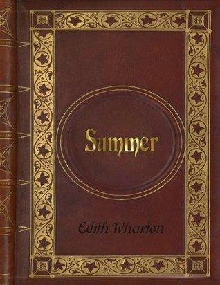 Edith Wharton: Summer