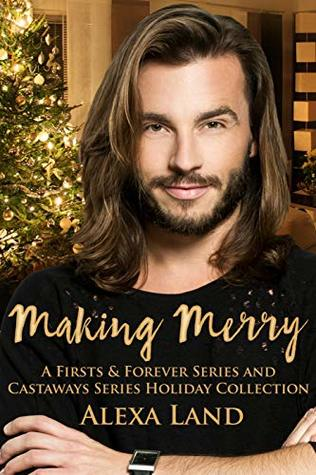 Making Merry (Firsts and Forever #16.5; Castaways)
