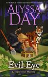 Evil Eye (Tiger's Eye Mystery, #3)
