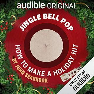 Jingle Bell Pop by John Seabrook