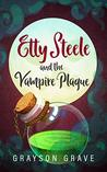 ETTY STEELE and the Vampire Plague (The Hunter Series Book 2)