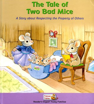 The Tale of Two Bad Mice: A Story About Respecting The Property Of Others