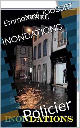 Inondations: Policier