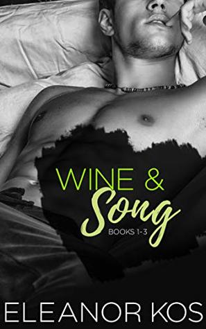 Wine & Song: Books 1 - 3
