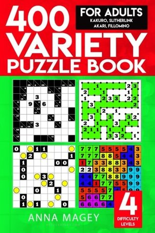 400 Variety Puzzle Books for Adults: Kakuro, Slitherlink, Akari, Fillomino (Volume 2)