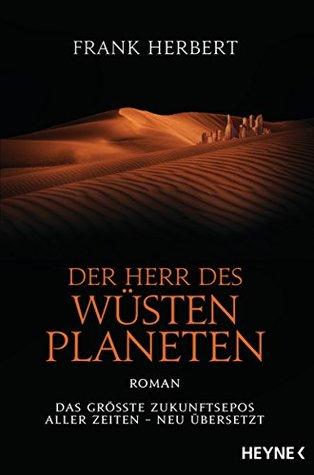 Der Herr des Wüstenplaneten: Roman (Der Wüstenplanet - neu übersetzt 2)