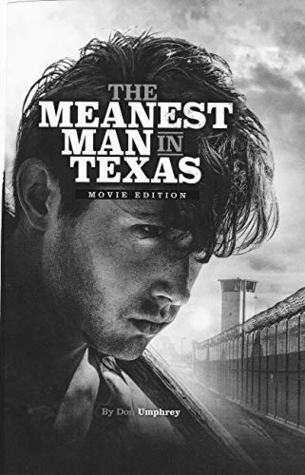 The Meanest Man in Texas Movie Edition