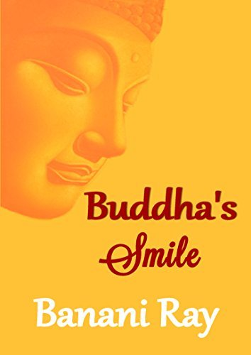 Buddha's Smile: Buddha Mind, Zen Living and Mindful Way of Life