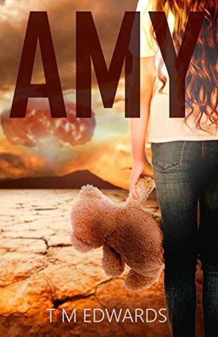 Amy: Tales of Courage From Beyond The Apocalypse