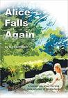 Alice Falls Again by D.J. Stoneham