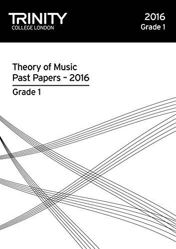 Trinity College London Theory of Music Past Paper 2016 - Grade 1 [Trinity Theory Past Papers]