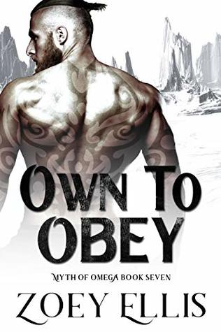Own To Obey (Myth of Omega, #7 )