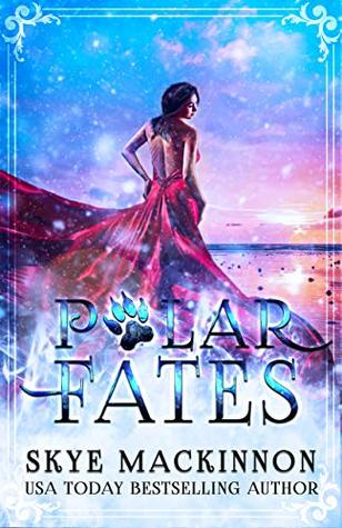 Polar Fates by Skye MacKinnon
