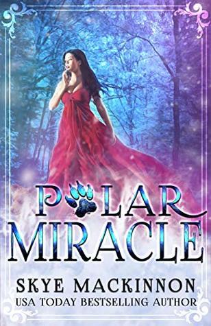 Polar Miracle by Skye MacKinnon