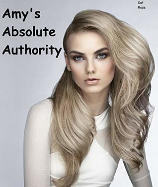 Amy's Absolute Authority