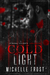 Cold Light - Criminal Delights by Michelle  Frost