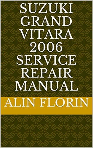 Suzuki Grand Vitara 2006 Service repair manual