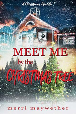 Meet Me By The Christmas Tree: A Small Town Sweet Holiday Romance