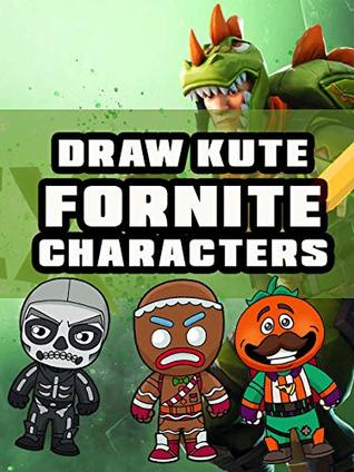 Drawing Fortnite Characters Step By Step Many Characters Drawing By
