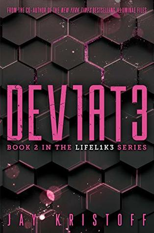 DEV1AT3 (Deviate) (Lifel1k3 Book 2)
