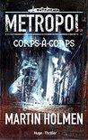 Metropol - tome 1 Corps-à-Corps (Hugo Thriller)