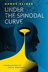 Under the Spinodal Curve cover