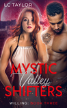 Willing (Mystic Valley Shifters #3)