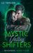 Whispers (Mystic Valley Shifters #4)