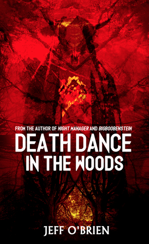 Death Dance in the Woods