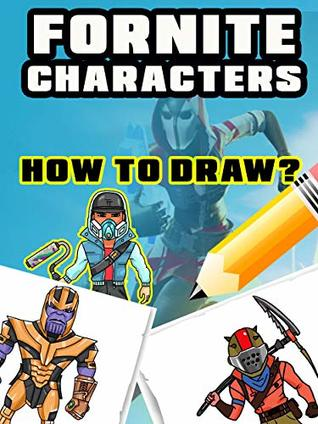 Learn To Draw Fortnite Characters Step By Step By Scott Grimmy