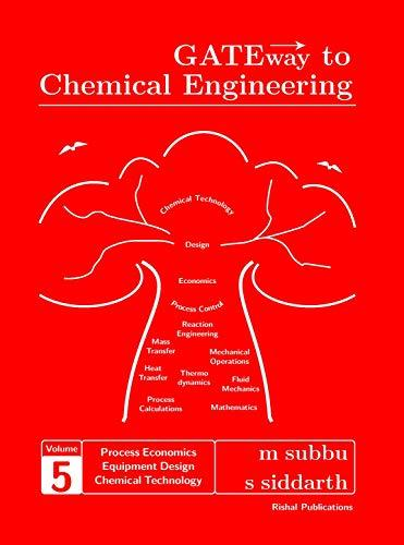GATEway to Chemical Engineering - Vol.5 (Process Economics, Process Equipment Design, Chemical Technology)