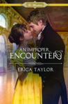 An Improper Encounter (The Macalisters, #3)