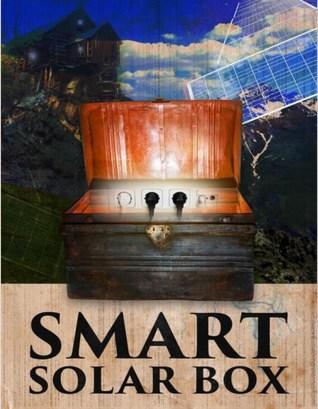 Smart Solar Box: Build a Cheap Power Generating Device