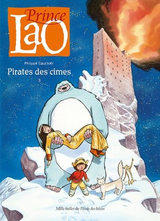 Prince Lao, Tome 3  by Philippe Gauckler