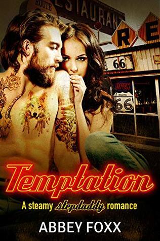 Temptation: A Steamy Stepdaddy Romance