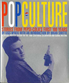 Pop Culture:  100 Stories From Pepsi Cola's First 100 Years