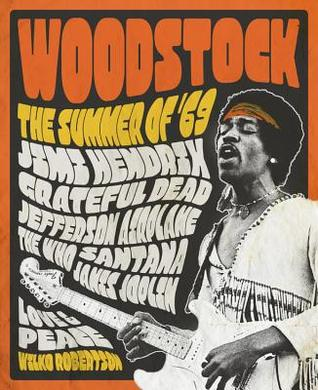 Woodstock: The Summer of '69