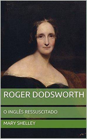 Roger Dodsworth: O Inglês Ressuscitado