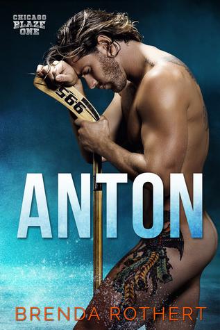 Anton (Chicago Blaze, #1)