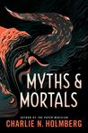Myths and Mortals (Numina Trilogy