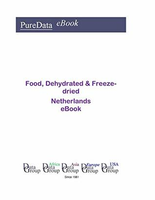 Food, Dehydrated & Freeze-dried in the Netherlands: Market Sales