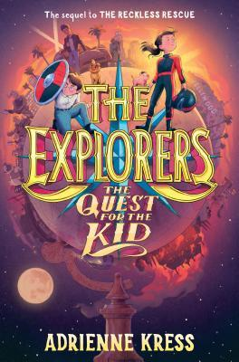 The Quest For the Kid (The Explorers #3)