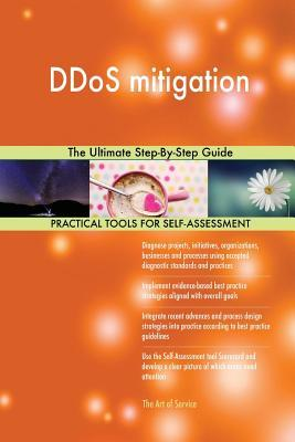 DDoS mitigation The Ultimate Step-By-Step Guide