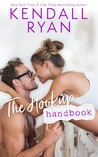 The Hookup Handbook by Kendall Ryan