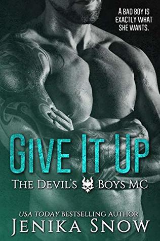 Give It Up (The Devil's Boys MC #1)